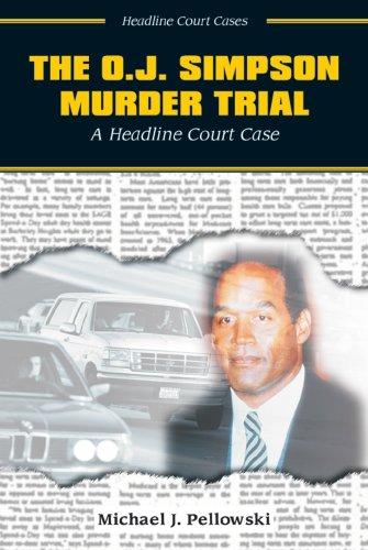 9780766014800: The O.J. Simpson Murder Trial: A Headline Court Case (Headline Court Cases)