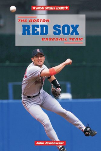 9780766014886: The Boston Red Sox Baseball Team (Great Sports Teams)