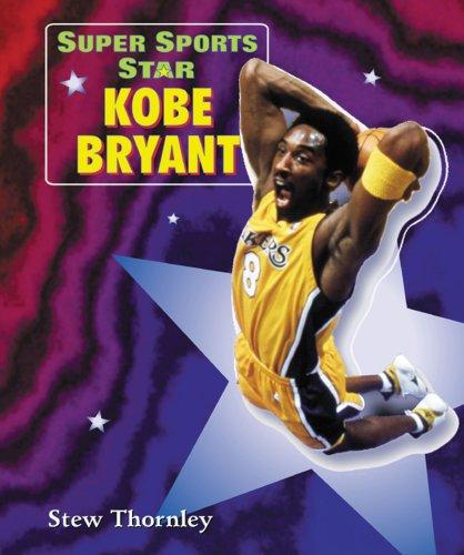 9780766015142: Super Sports Star Kobe Bryant