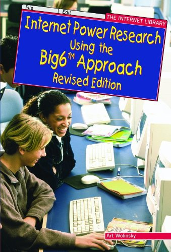 9780766015647: Internet Power Research Using The Big6 Approach (The Internet Library)(Revised Edition)