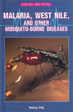 9780766015975: Malaria, West Nile, and Other Mosquito-Borne Diseases (Diseases and People)