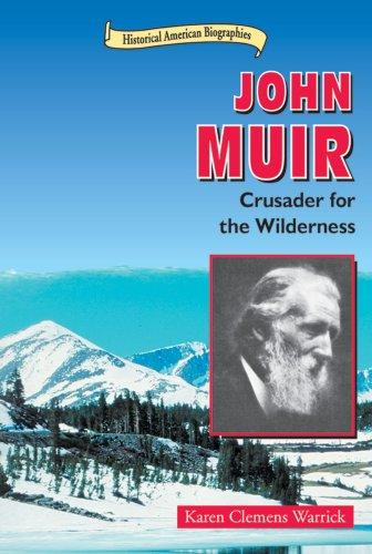 John Muir: Crusader for the Wilderness (Historical: Karen Clemens Warrick