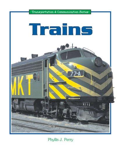 9780766016453: Trains (Transportation and Communication)