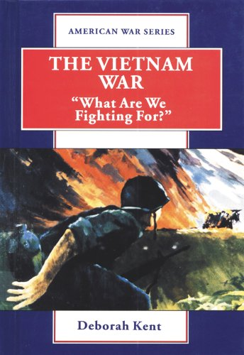 9780766017313: The Vietnam War: What Are We Fighting For? (American War Series)