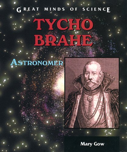 9780766017573: Tycho Brahe: Astronomer (Great Minds of Science)