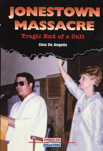 9780766017849: Jonestown Massacre: Tragic End of a Cult (American Disasters)