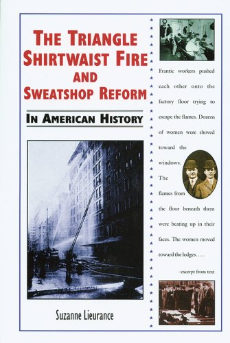 9780766018396: The Triangle Shirtwaist Fire and Sweatshop Reform in American History