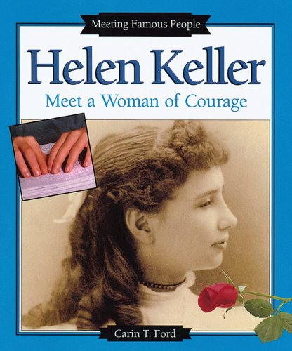 9780766018563: Helen Keller: Meet a Woman of Courage (Meeting Famous People)