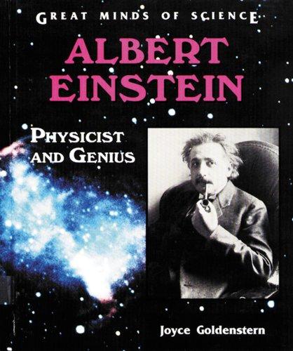 Albert Einstein: Physicist and Genius (Great Minds of Science): Goldenstern, Joyce