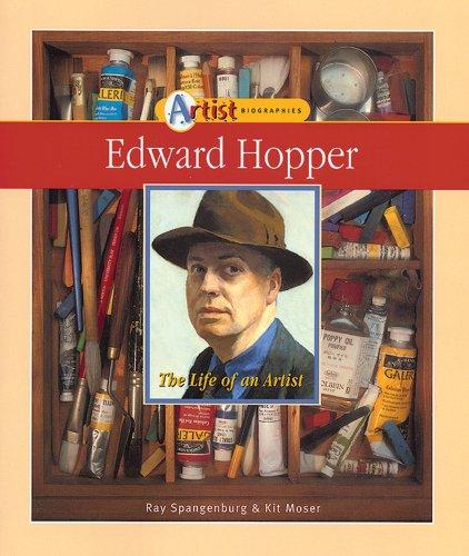 Edward Hopper: The Life of an Artist: Ray Spangenburg, Kit