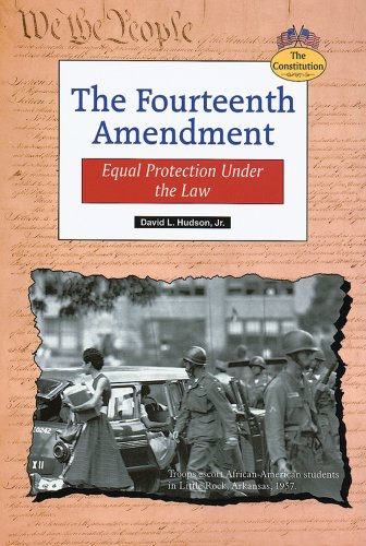 9780766019041: The Fourteenth Amendment: Equal Protection Under the Law (Constitution)