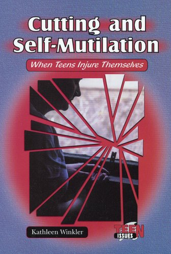 9780766019560: Cutting and Self-Mutilation: When Teens Injure Themselves (Teen Issues)