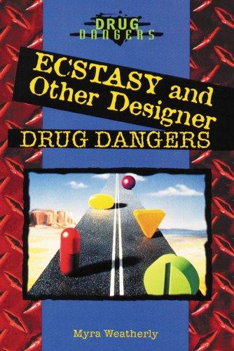 9780766019638: Ecstasy and Other Designer Drug Dangers