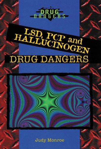 9780766019652: Lsd, Pcp, and Hallucinogen Drug Dangers