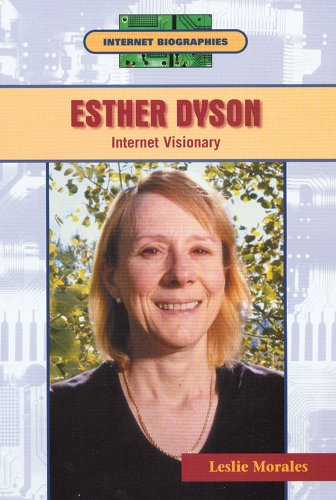 9780766019737: Esther Dyson: Internet Visionary (Internet Biographies)