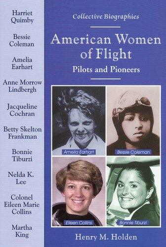 9780766020054: American Women of Flight: Pilots and Pioneers (Collective Biographies)