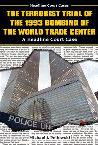 9780766020450: The Terrorist Trial of the 1993 Bombing of the World Trade Center: A Headline Court Case (Headline Court Cases)