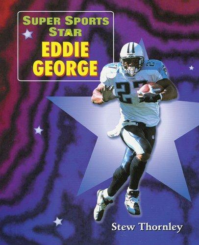 Super Sports Star Eddie George: Stew Thornley