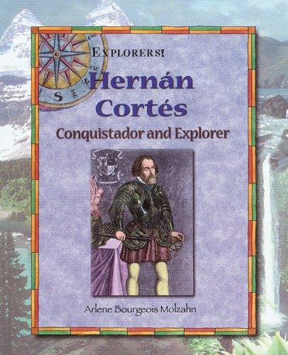 9780766020696: Hernan Cortes: Conquistador and Explorer (Explorers)