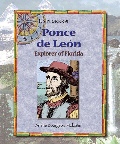 9780766020719: Ponce de Leon: Explorer of Florida (Explorers!)