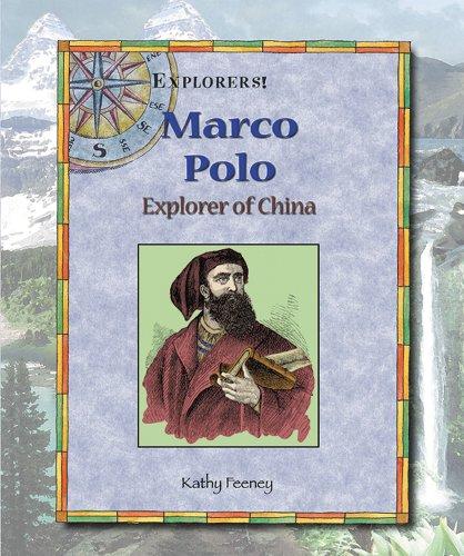 9780766021457: Marco Polo: Explorer of China (Explorers!)