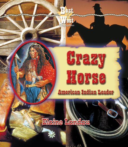 9780766022164: Crazy Horse: American Indian Leader (Best of the West Biographies)