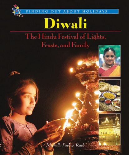 9780766022355: Diwali: The Hindu Festival of Lights, Feasts, and Family (Finding Out about Holidays)