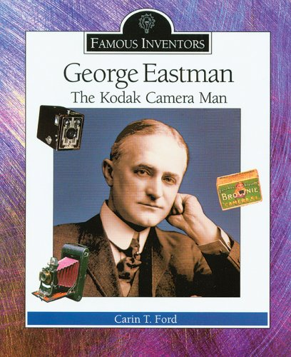 9780766022478: George Eastman: The Kodak Camera Man (Famous Inventors)