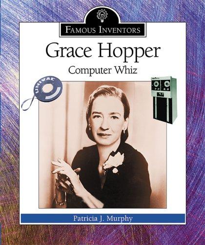 9780766022737: Grace Hopper: Computer Whiz (Famous Inventors)