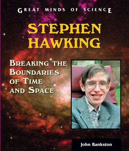 9780766022812: Stephen Hawking: Breaking The Boundaries Of Time And Space (Great Minds of Science)