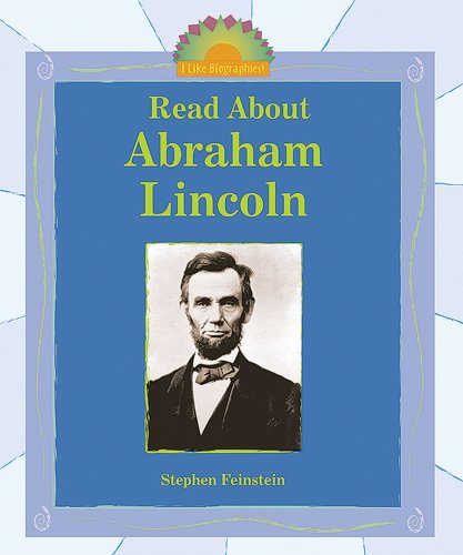 9780766022980: Read About Abraham Lincoln (I Like Biographies)