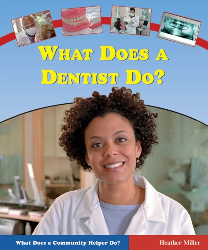 9780766023239: What Does a Dentist Do? (What Does a Community Helper Do?)
