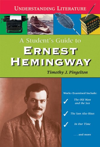 9780766024311: A Student's Guide to Ernest Hemingway (Understanding Literature)