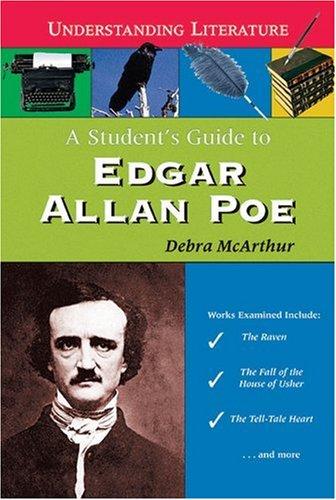 9780766024373: A Student's Guide to Edgar Allan Poe (Understanding Literature)