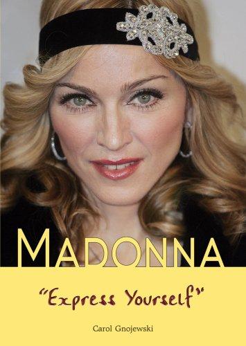 Madonna: Express Yourself (American Rebels): Carol Gnojewski