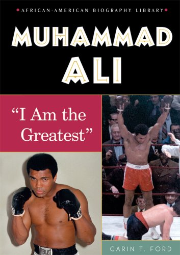 "Muhammad Ali: ""I Am the Greatest"" (African-American Biographies (Enslow)): Ford, Carin T."