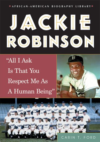 Jackie Robinson: All I Ask Is That: Ford, Carin T.