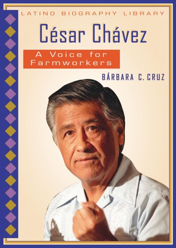 9780766024892: Cesar Chavez: A Voice For Farmworkers (Latino Biography Library)