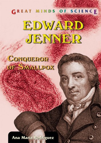 9780766025042: Edward Jenner: Conqueror of Smallpox (Great Minds of Science)