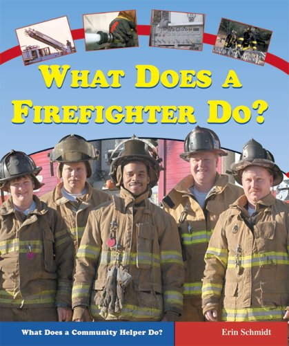 9780766025394: What Does a Firefighter Do? (What Does a Community Helper Do?)