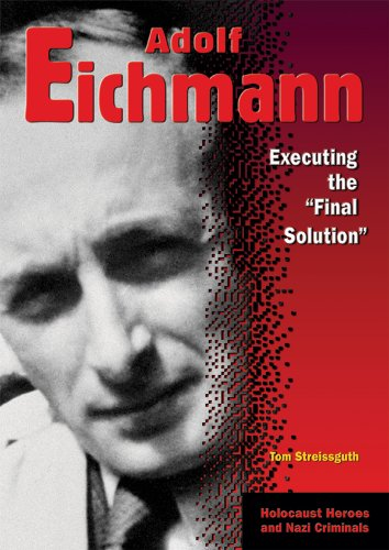 9780766025752: Adolf Eichmann: Executing the