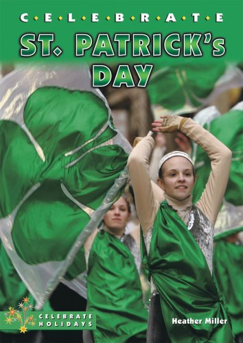 Celebrate St. Patrick's Day: Miller, Heather