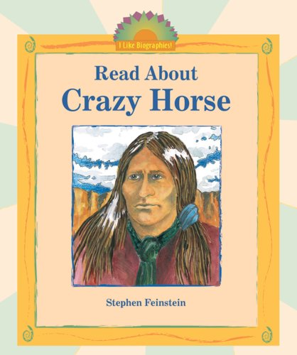 9780766025905: Read about Crazy Horse (I Like Biographies!)