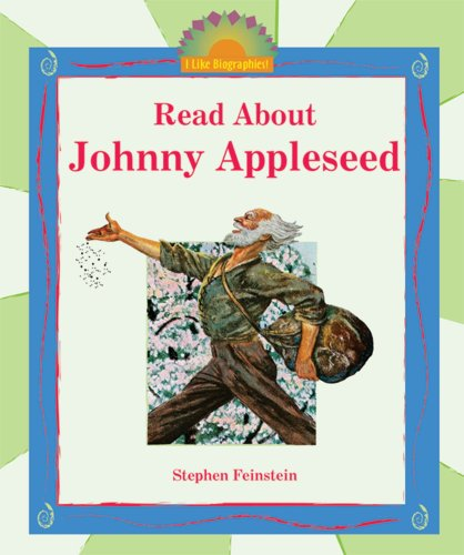 9780766025998: Read About Johnny Appleseed (I Like Biographies!)