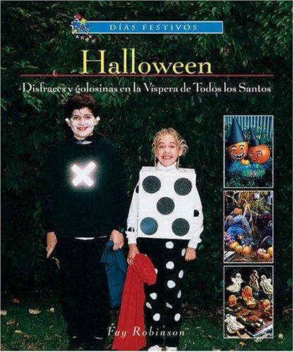 9780766026148: Halloween: Disfraces y Golosinas en la Vispera de Todos los Santos (Dias Festivos / Finding Out About Holidays (Spanish))