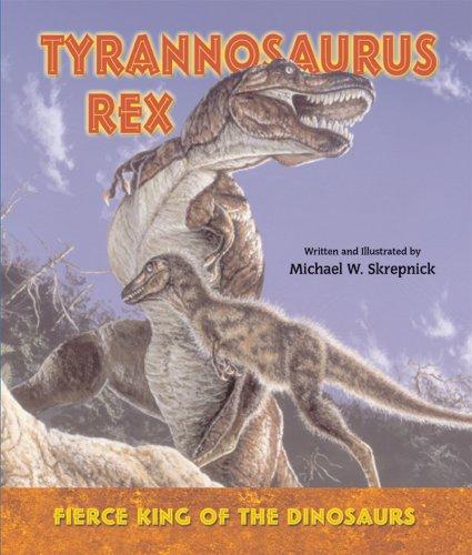9780766026216: Tyrannosaurus Rex: Fierce King of the Dinosaurs (I Like Dinosaurs!)