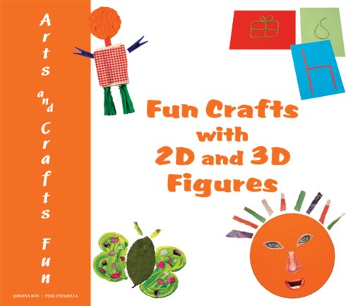 Fun Crafts with 2D and 3D Figures: Jordina Ros; Pere Estadella