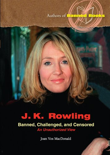J.K. Rowling: Banned, Challenged, And Censored (Authors of Banned Books): MacDonald, Joan Vos