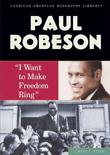 9780766027039: Paul Robeson: I Want to Make Freedom Ring (African-American Biography Library)