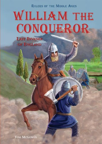 9780766027138: William the Conqueror: Last Invader of England (Rulers of the Middle Ages)